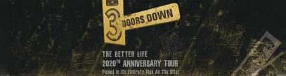 3 Doors Down - The Better Life 2020 Anniversary Tour
